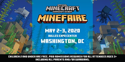 Minefaire, an Official MINECRAFT Community Event (Washington DC)
