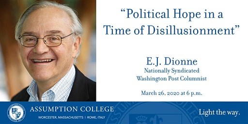 E.J. Dionne Lecture: Rekindling Political Hope in a Time of Disillusionment