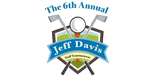 6th Annual Jeff Davis Golf Tournament