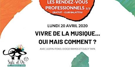 Syli d'Or 2020 - Les rendez-vous professionnels - Lundi 20 avril 2020 tickets
