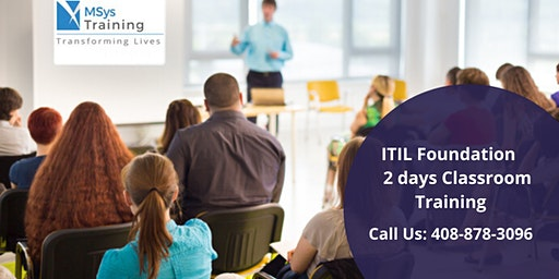 ITIL Foundation Certification Training in  San Francisco