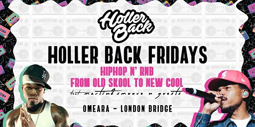 Holler Back - Hiphop & RnB Every Friday!