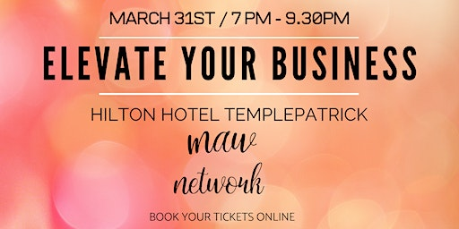 ELEVATE YOUR BUSINESS