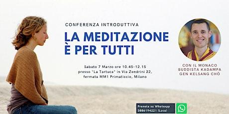 La meditazione è per tutti-Conferenza con Gen Kelsang Cho biglietti