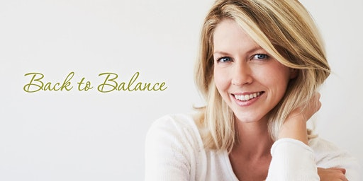 Back to Balance - Menopause and Feminine Health