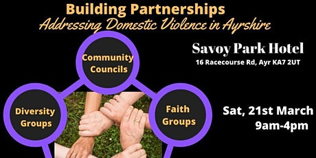 Building Partnerships ;address Domestic Violence in Ayrshire tickets