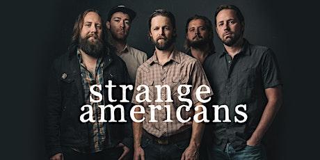 Strange Americans tickets