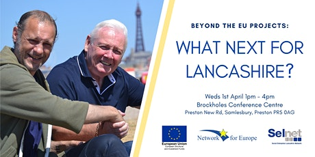 Beyond the EU Projects: What next for Lancashire? tickets