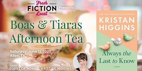 Boas & Tiaras Afternoon Tea with Kristan Higgins tickets