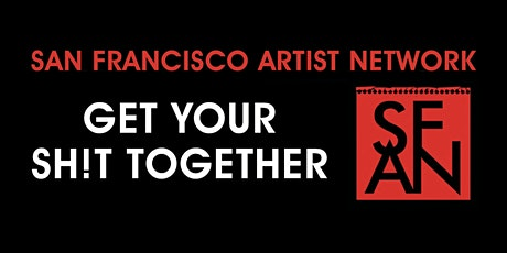 """GET YOUR SH!T TOGETHER: A Basic Game Plan for Your Artist Career"" workshop tickets"