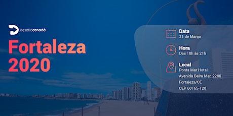 Desafio Canadá Fortaleza 2020 ingressos