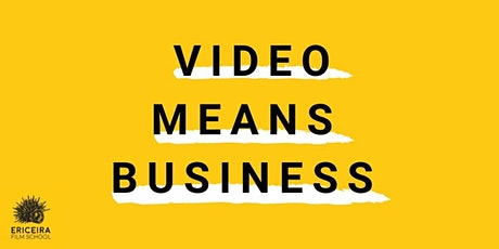 Video Means Business bilhetes