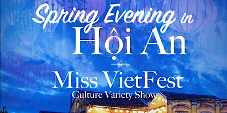 Spring Evening in Hội An with Miss VietFest tickets