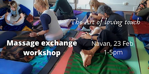 Massage Exchange Workshop -The Art of Loving Touch  €50/ couple