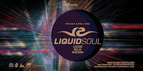 Liquid Soul @ Treehouse Miami tickets