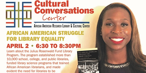 Cultural Conversations @ the Center: African American Struggle for Library Equality