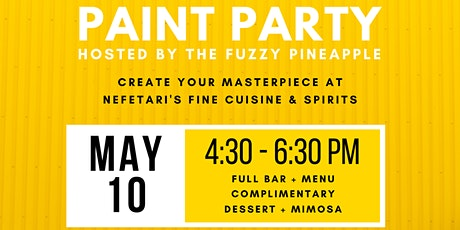 Mother's Day Paint and Sip Paint Party @ Nefetari's by The Fuzzy Pineapple tickets