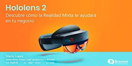 Hololens 2: descubre cómo la Realidad Mixta te ayudará en tu negocio entradas
