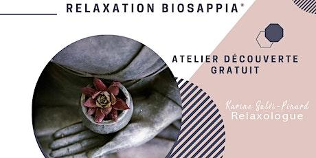 Atelier découverte gratuit - Relaxation Biosappia® billets