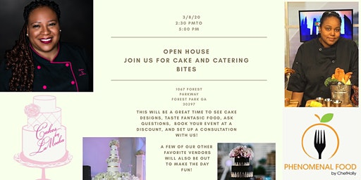 Open House Cakes by La'Meeka and Phenomenal Foods by Chef Holly