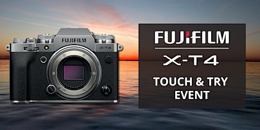 Fujifilm X-T4 Touch & Try Event