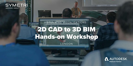 2D CAD to 3D BIM Visualisation Workshop - London tickets