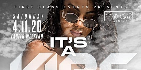 First Class Events Presents It's A Vibe 2nd Annual All White Affair tickets