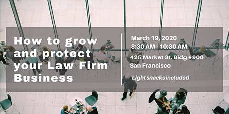 How to Grow and Protect Your Law Firm Business (MCLE) - SF Workshop tickets