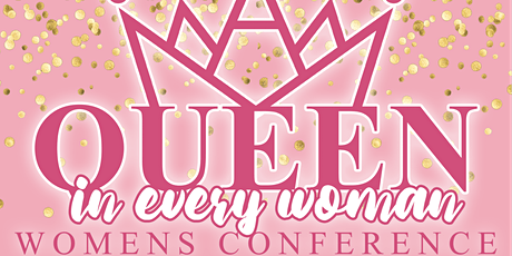 A Queen In Every Women Self-Care Series Conference tickets