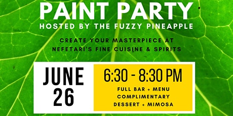 Paint and Sip Paint Party @ Nefetari's Hosted by The Fuzzy Pineapple tickets