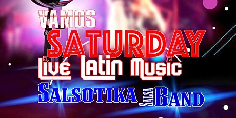VAMOS SATURDAY with Live Latin Music and Dancing tickets