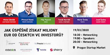 Jak úspěšně získat miliony eur od českých VC investorů? tickets