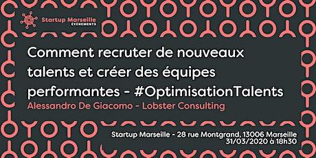 [WEBCONF]Comment recruter de nouveaux talents et créer des équipes performantes - #OptimisationTalents billets