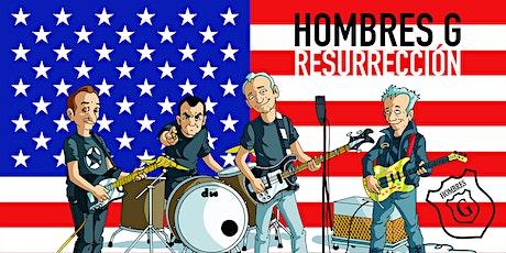 Hombres G – Resurrección US Tour tickets