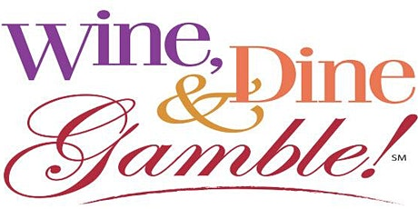 TYFC Wine, Dine, and Gamble 21+ Fundraiser tickets