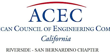 ACEC RIV/SB Chapter April Luncheon Featuring Michael Blomquist, RCTC tickets