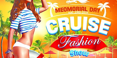 Memorial Day Fashion Cruise tickets