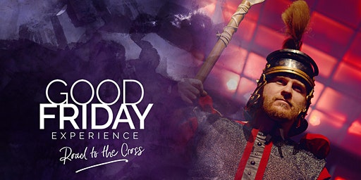 Good Friday Experience