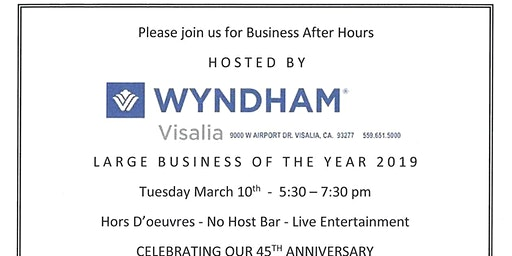 Visalia Chamber Business After Hours at the Wyndham Visalia