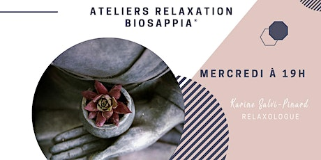 Ateliers de Relaxation Biosappia® billets