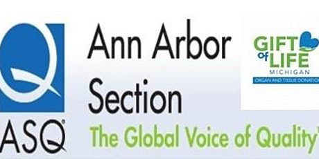 American Society Quality Ann Arbor April Meeting:  Gift of Life Tour! tickets