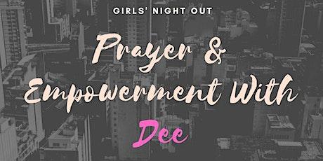 Prayer & Empowerment with Dee tickets