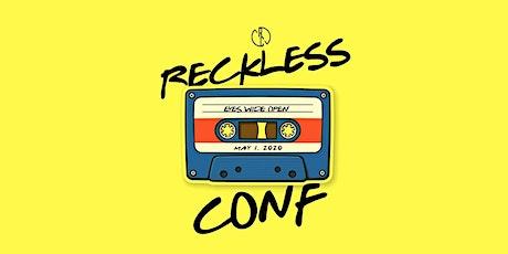 "Reckless ""Eyes Wide Open"" tickets"
