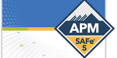 Online SAFe Agile Product Management with SAFe®APM 5.0 Certification Overl tickets