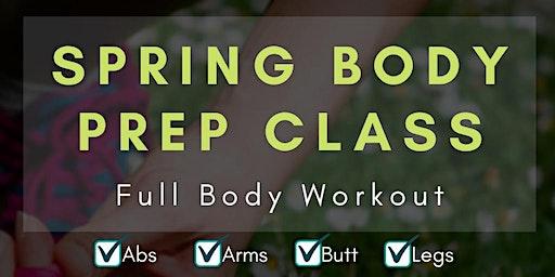 Spring Body Prep Workout Class by NewLife Fitness & FITT by Elia