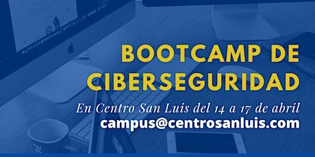 Bootcamp Ciberseguridad en Centro San Luis entradas