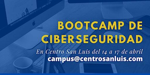 Bootcamp Ciberseguridad en Centro San Luis