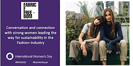 International Womens Day - Celebrating those in Fashion and Sustainability tickets