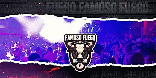 Viernes Caliente @ Famoso Fuego