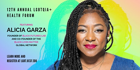 12th Annual LGBTQIA+ Health Forum with Alicia Garza tickets